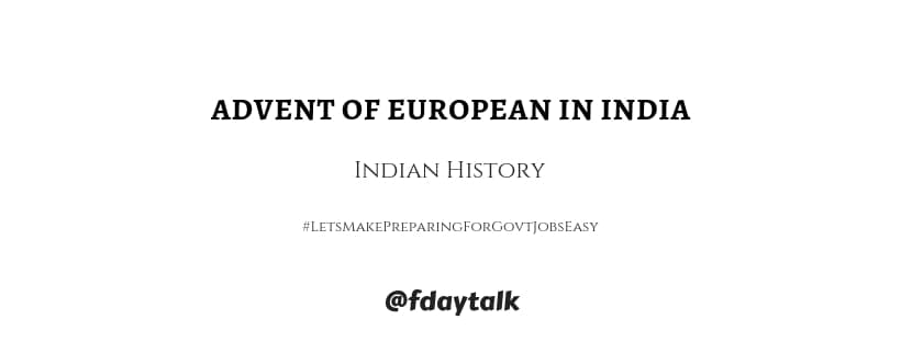 advent of European India
