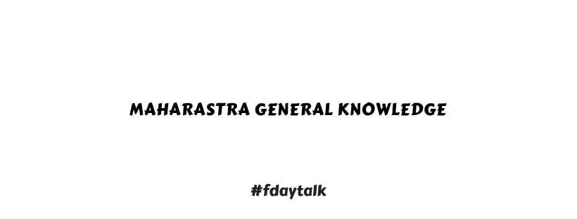 Maharastra General Knowledge