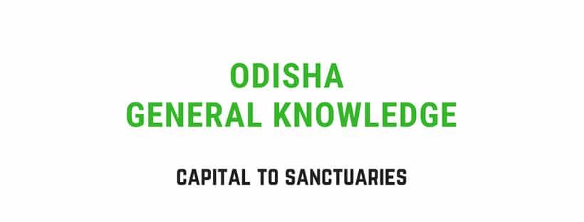 Odisha General Knowledge