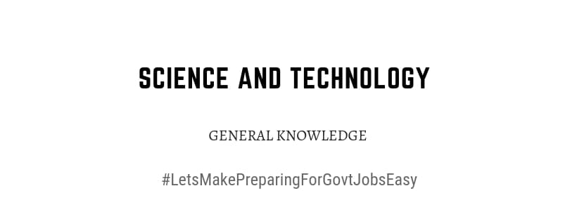 science and technology general knowledge