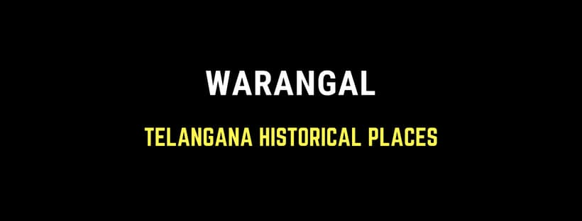 Telangana Historical Places