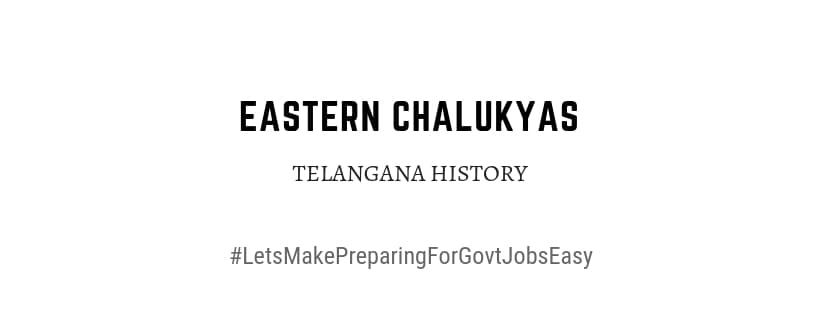 Telangana History Eastern Chalukya dynasty
