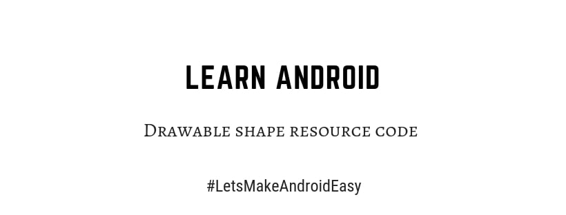 Android Drawable shape resource code download