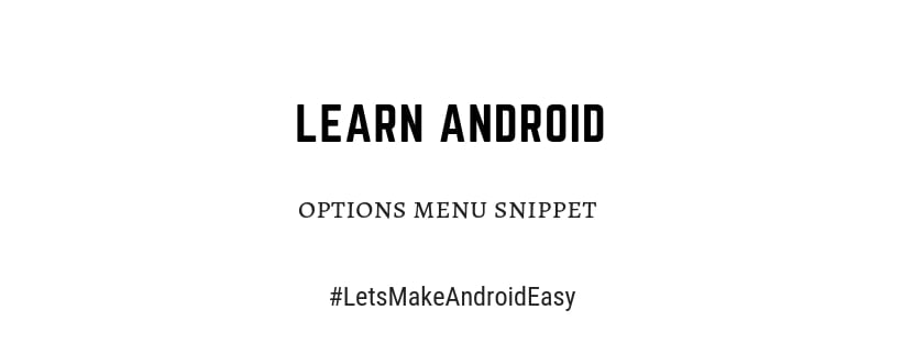 Android options menu java snippet download