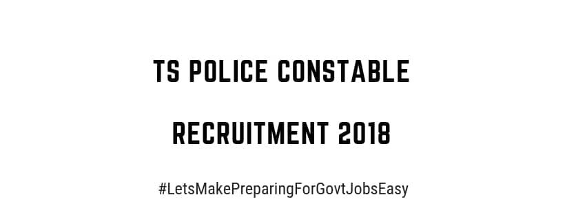 Ts police constable recruitment 2018