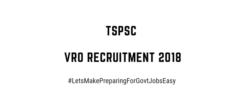 TSPSC VRO General Recruitment 2018