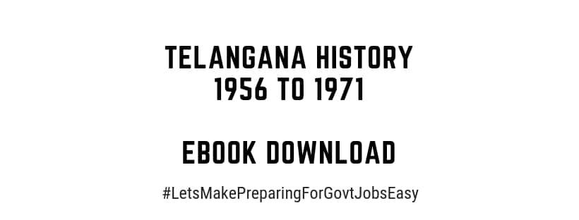 Telangana History 1956 to 1971