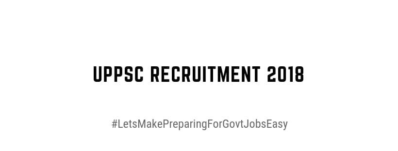 uppsc recruitment notification 2018