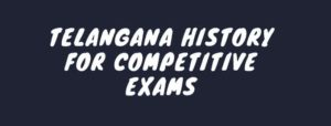 telangana History for exams