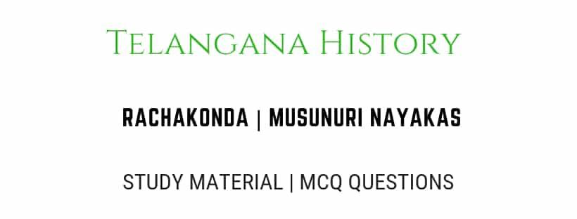 Rachakonda Musunuri Nayakas history for exams