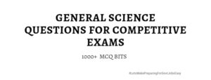 general science questions competitive exams