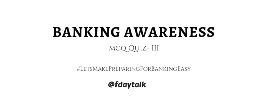 latest banking awareness quiz