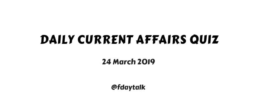 daily current affairs march 2019 pdf download