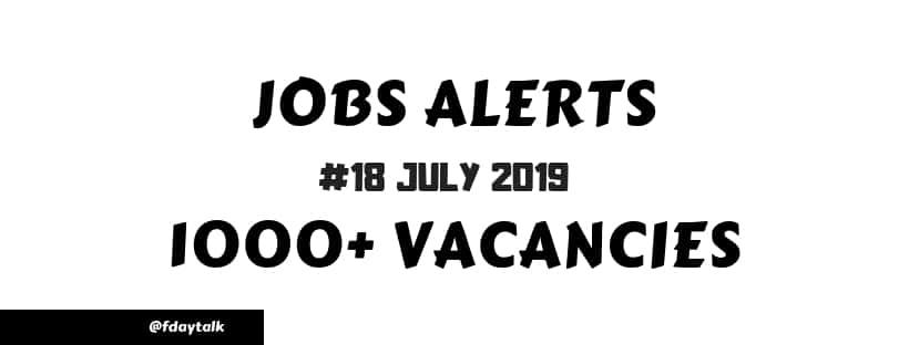 latest govt jobs notification July 2019