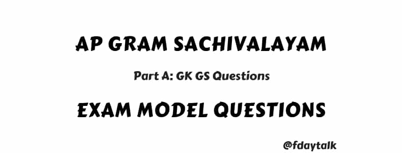 Gram Sachivalayam Exam Model Questions