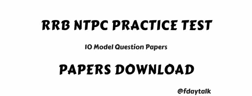 RRB NTPC Practice Model Papers Download