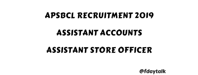 Andhra Pradesh APSBCL Assistant Accounts Assistant Store Officer Recruitment Online Apply Form 2019