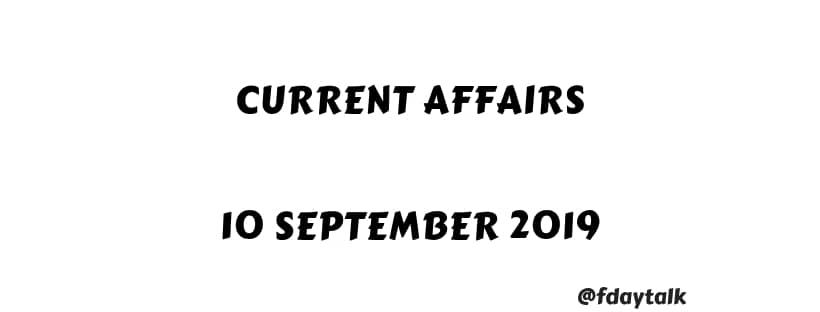 Current Affairs Sep 2019
