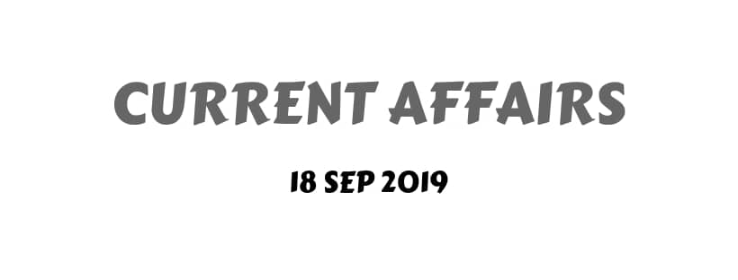 current affairs magazine September 2019