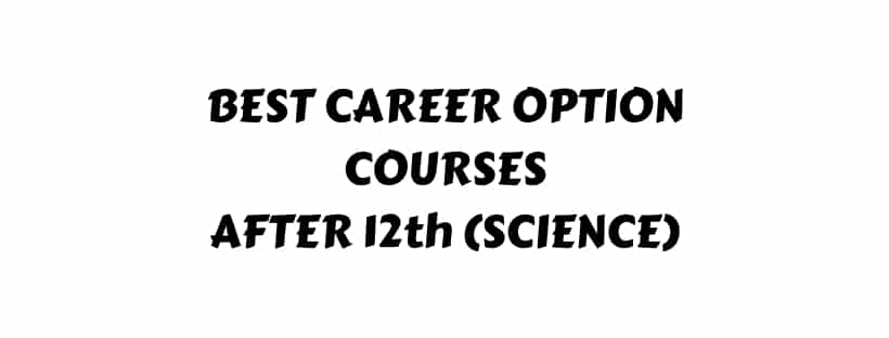 Best Courses After 12th in science