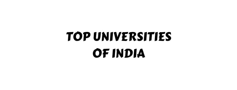 Top Best Ranking Universities Of India