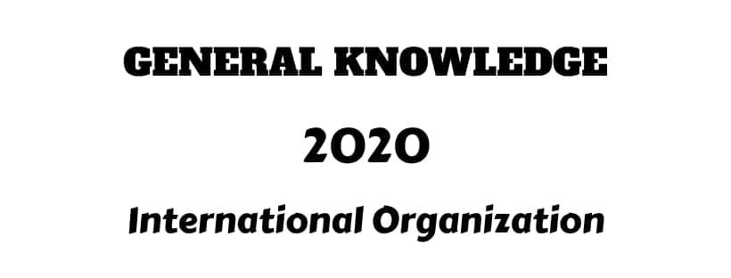 list International Organization 2020