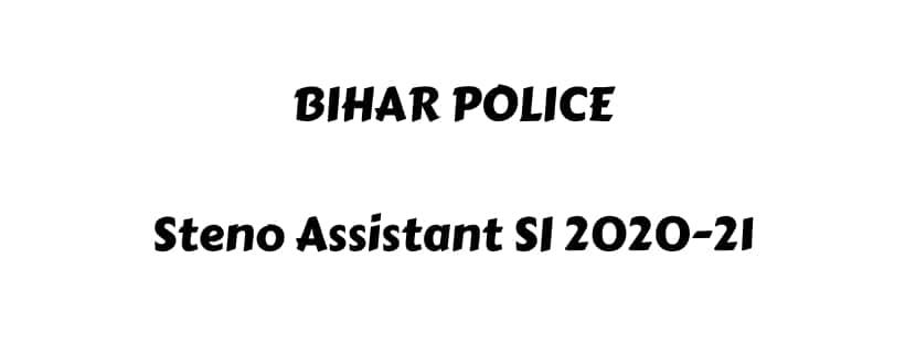 Bihar Police Steno Assistant Sub Inspector