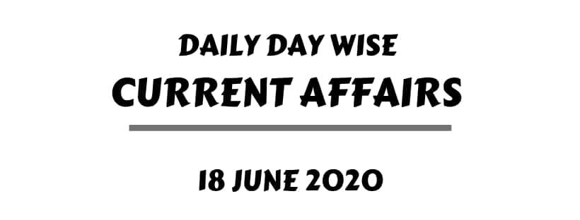 Current affairs 18 June 2020 download