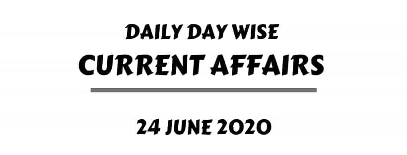 current affairs one liner 24 june 2020