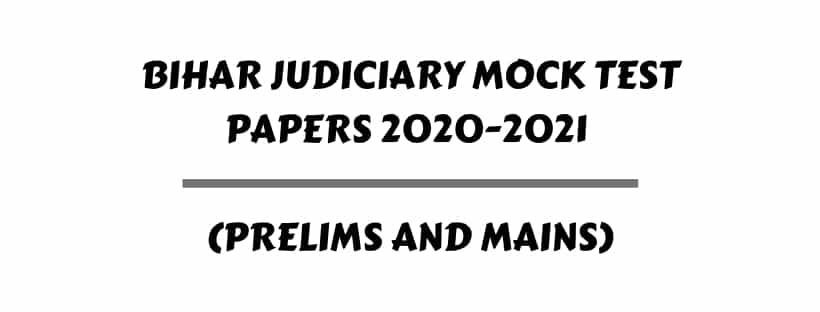 Bihar Judiciary Mock Test Papers 2020-2021