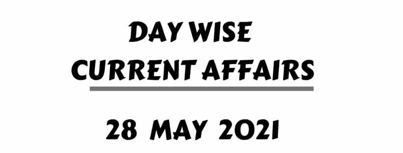 Hindu Current Affairs 28 May 2021